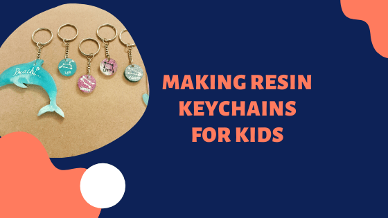 Making Resin Keychains For Kids